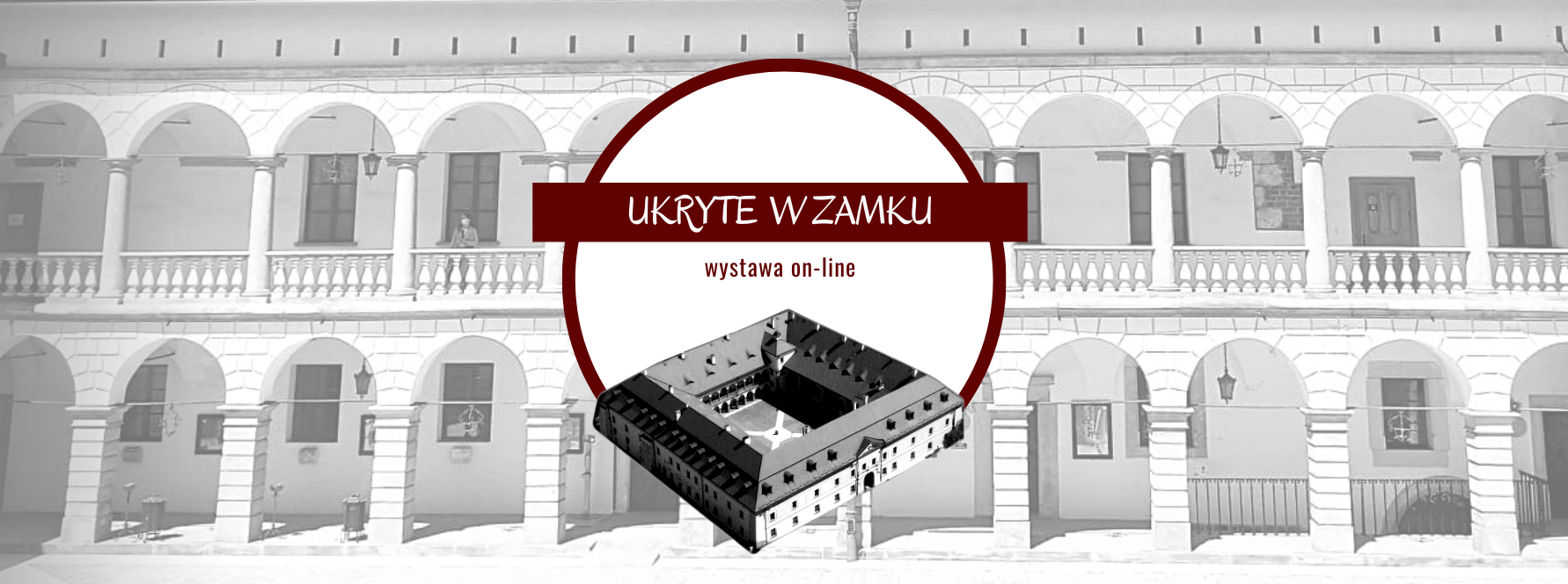 Wystawa on-line Ukryte w zamku
